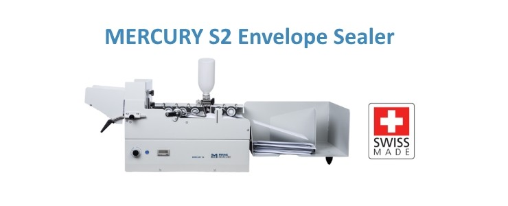 The new MERCURY S2 Envelope Sealer